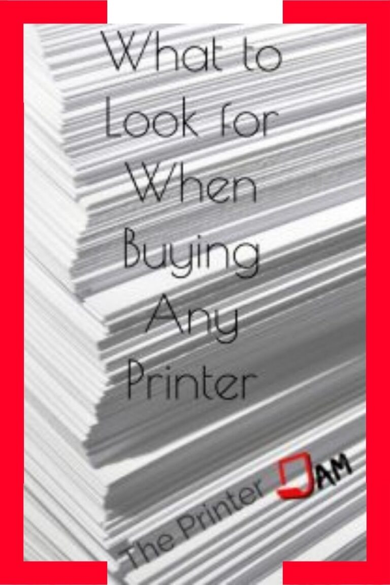 What features to look for when buying any printer.