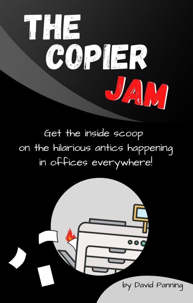 The Copier Jam