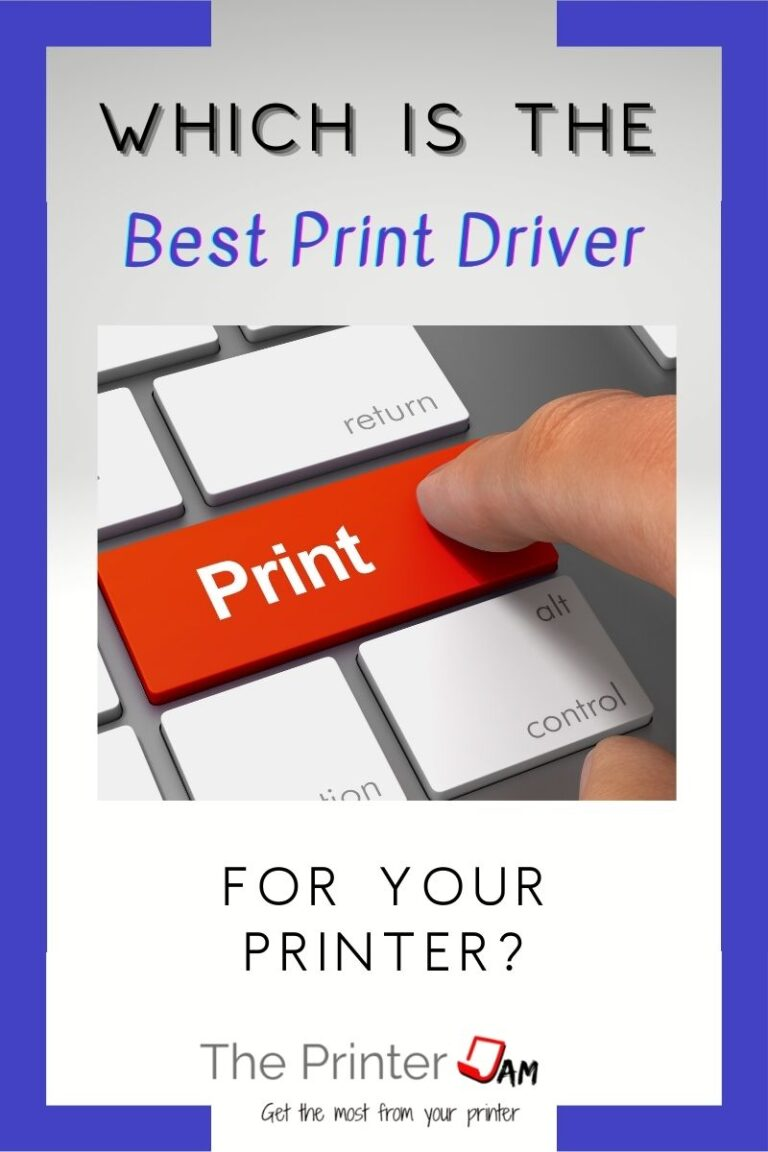 Which is the Best Print Driver to Use?