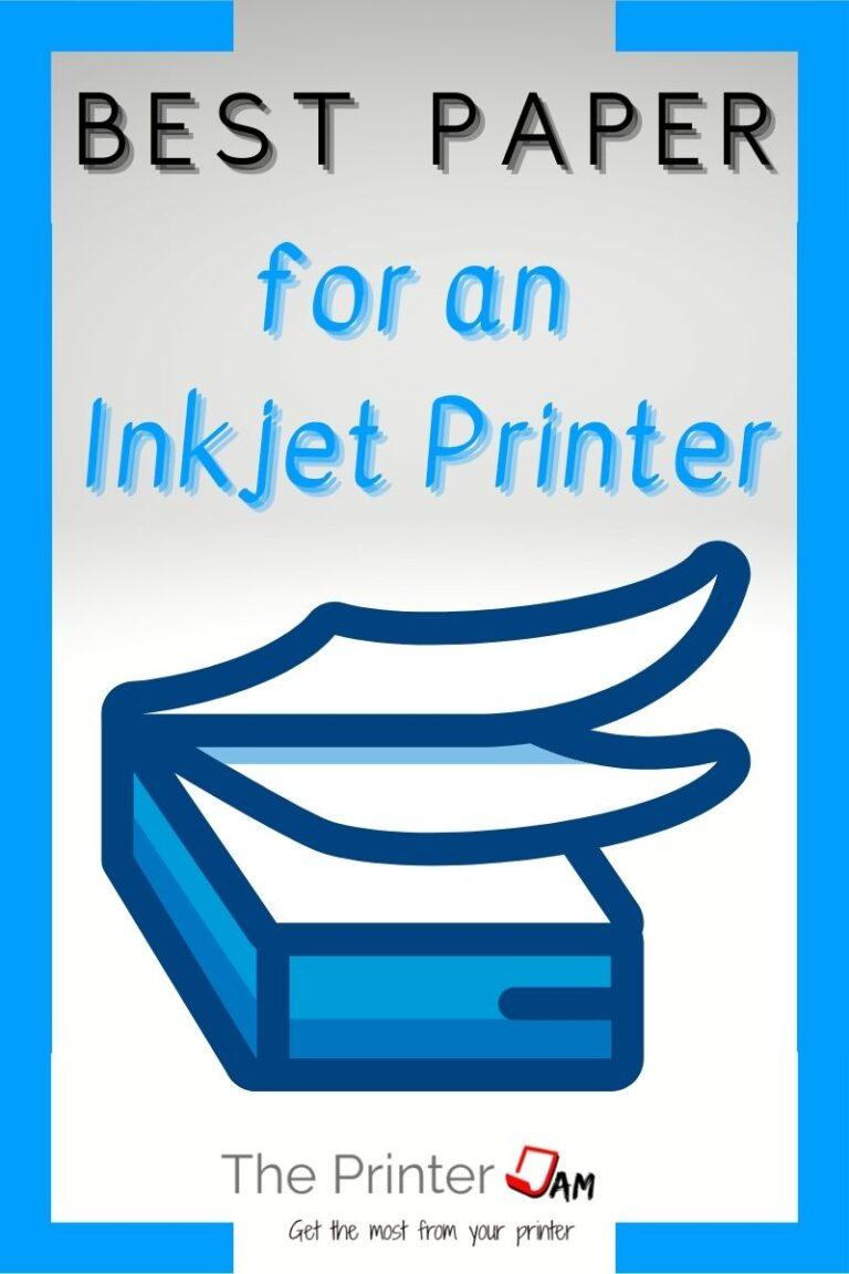 Best Paper for an Inkjet Printer