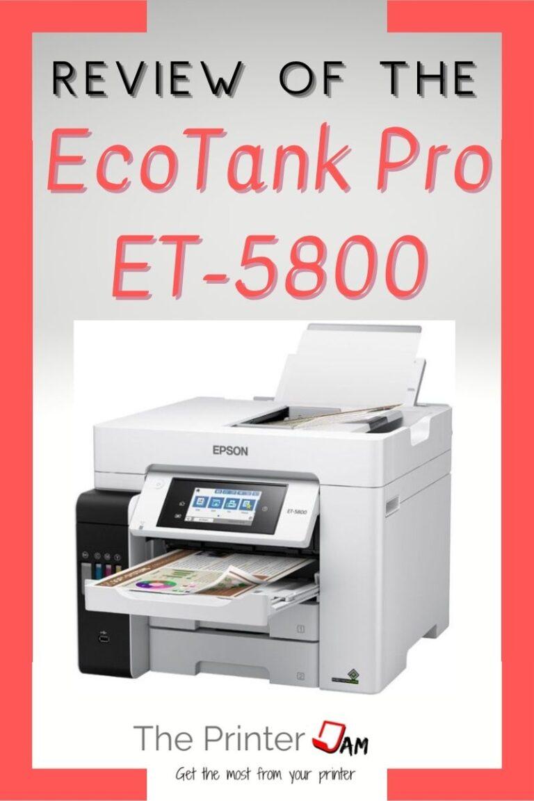 Epson EcoTank Pro ET-5800 Review
