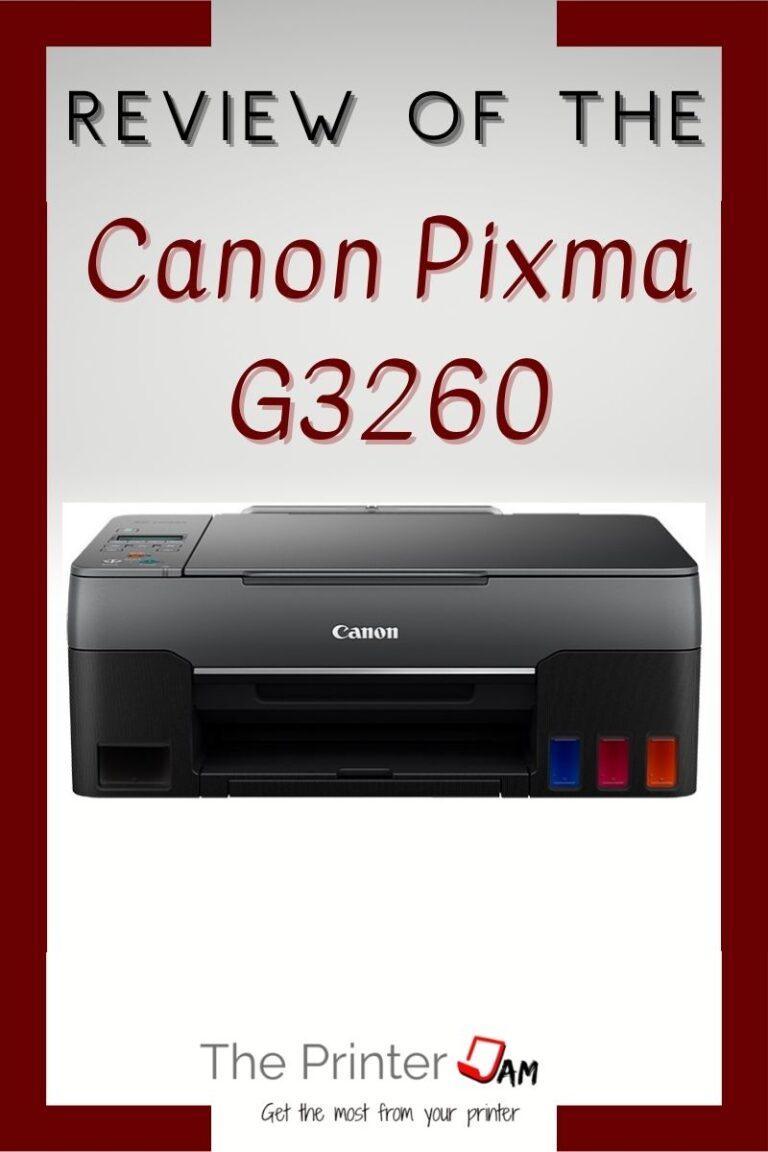 Canon Pixma G3260 Review