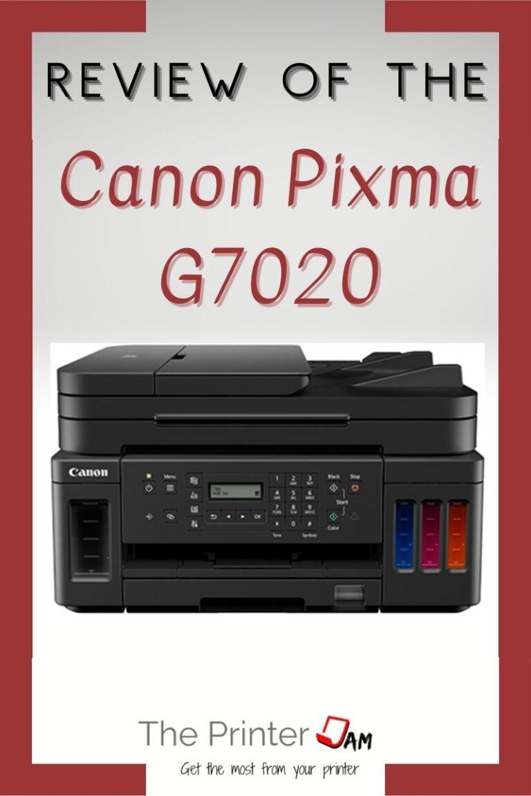Canon PIXMA G7020 Review